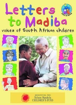Letters to Madiba: Grade 2: Reader