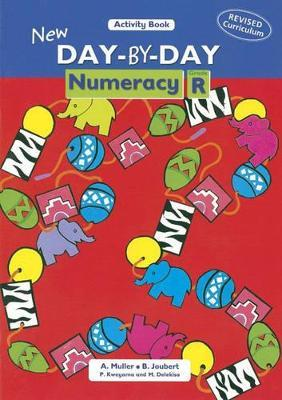 New Day-by-day Numeracy: New Day-by-Day Numeracy: Grade R: Workbook (NCS) Gr R: Activity Book