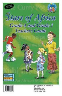 Stars of Africa: Stars of Africa Teacher's Guide: Grade 4 - 5: Teacher's guide Gr 4 - 5: Teacher's Guide