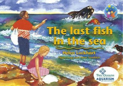 The Last Fish in the Sea: Gr 5: Reader