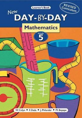 New Day-by-day Mathematics: Gr 5: Learner's Book