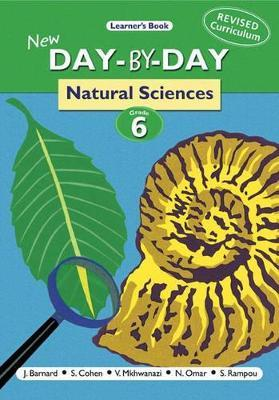 New Day-by-day Natural Sciences: Gr 6: Learner's Book