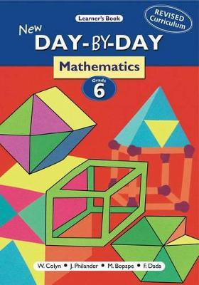 New Day-by-day Mathematics: Gr 6: Learner's Book