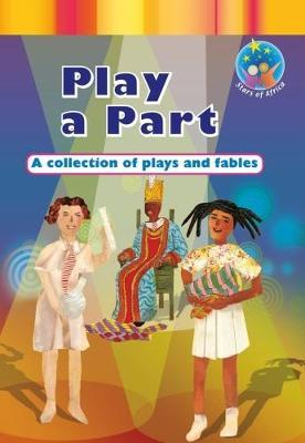 Play a Part: Gr 7: Reader