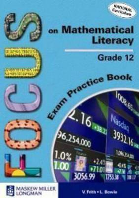 Focus on Mathematical Literacy: Gr 12: Exam Practice Book
