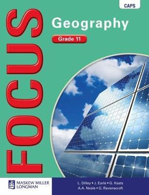 Focus Geography CAPS Focus Geography Grade 11 Learner's Book Gr 11 Learner's Book