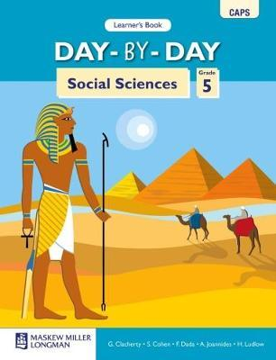 Day-By-Day Social Sciences CAPS: Day-by-Day Social Sciences: Grade 5: Learner's Book Gr 5: Learner's Book