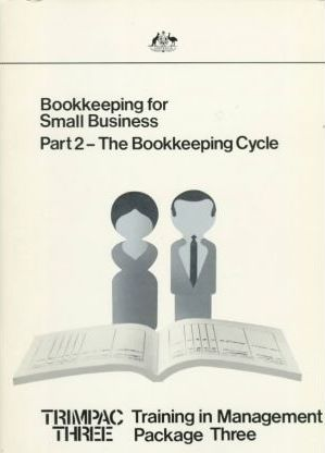 Trimpac Series: Bookkeeping for Small Business - the Bookkeeping Cycle Vol 3, Part 2