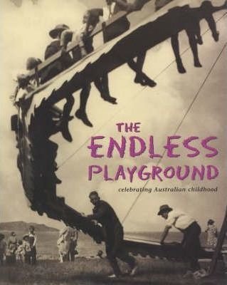 The Endless Playground: Celebrating Australian Childhood