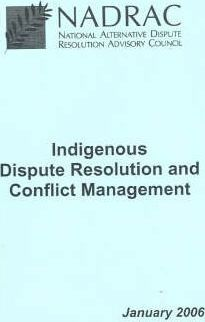 Indigenous Dispute Resolution and Conflict Management