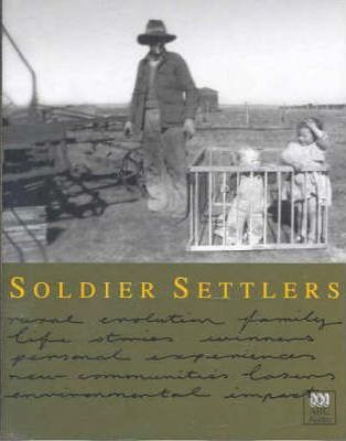 The Soldier Settlers