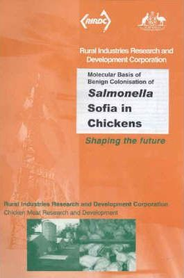Molecular Basis of Benign Colonisation of Salmonella Sofia in Chickens