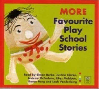 More Favourite Play School Stories