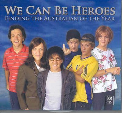 700e1b75a166 We Can be Heroes   Chris Lilley   9780642590008