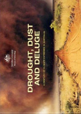 Drought, Dust and Deluge