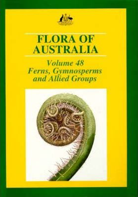 Flora of Australia: Gymnosperms and Allied Groups Vol 48