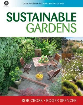 Sustainable Gardens : Roger Spencer : 9780643094222