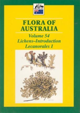 Flora of Australia: Lichens: Introduction, Lecanorales 1 v. 54