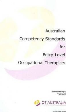 Australian Competency Standards for Entry-Level Occupational Therapists