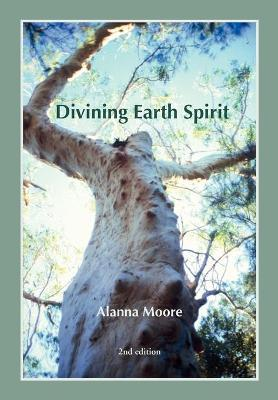 Divining Earth Spirit : An Exploration of Global and Australasian Geomancy