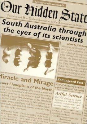 Our Hidden State: South Australia through the Eyes of Its Scientists