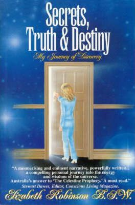 Secrets, Truth and Destiny: My Journey of Discovery
