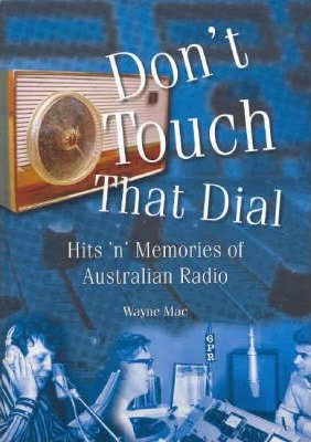Image result for Don't Touch That Dial by wayne mac