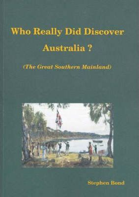 Who Really Did Discover Australia?  The Great Southern Mainland