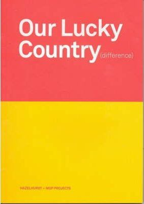 Our Lucky Country - Difference
