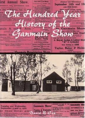 The Hundred Year History of the Ganmain Show