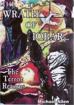Wrath of Iqbar : The Terror Returns