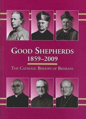 Good Shepherds 1859-2009