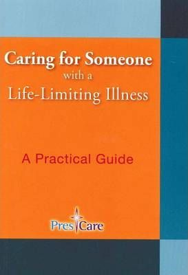Caring for Someone with a Life-Limiting Illness
