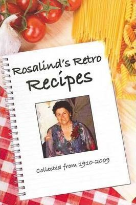 Rosalind's Retro Recipes