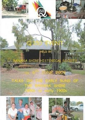 Talks on the Early Runs of the Banana Shire