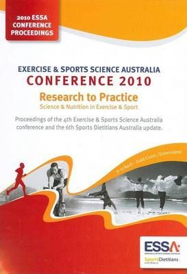 Proceedings of the 4th Exercise and Sports Science Australia Conference and the 6th Sports Dietitians Australia Update