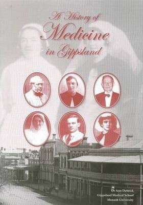History of Medicine in Gippsland