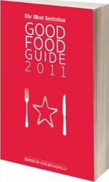 The West Australian Good Food Guide 2011