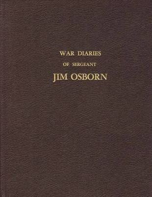 War Diaries of Sergeant Jim Osborn