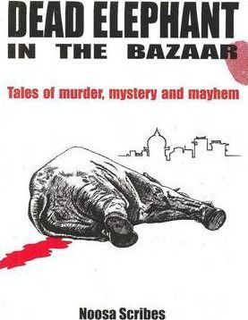 Dead Elephant in the Bazaar