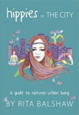 Hippies in the City - Natural Urban Living