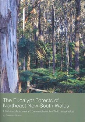Outstanding Universal Values of Eucalypts Forests in Northeast NSW