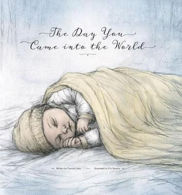 The Day You Came Into the World