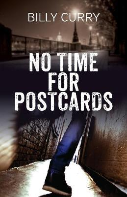 No Time for Postcards