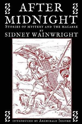 After Midnight - Stories of Mystery and the Macabre