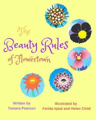 The Beauty Rules of Flowertown