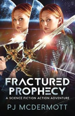 Fractured Prophecy