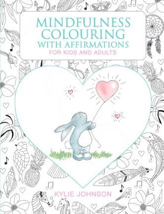 Mindfulness Colouring with Affirmations for Kids and Adults