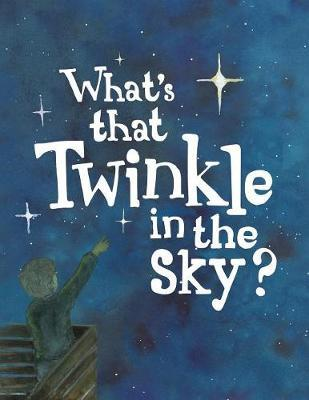 What's That Twinkle in the Sky?