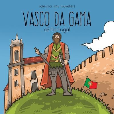 Vasco Da Gama of Portugal